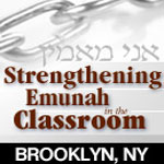 Strengthening Emunah in the Classroom